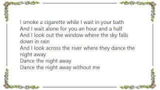 Blue Öyster Cult - Dance the Night Away Demo Version Lyrics
