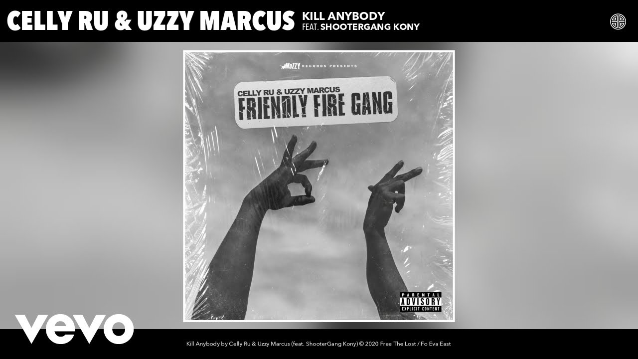 Celly Ru, Uzzy Marcus - Kill Anybody (Audio) ft. ShooterGang Kony