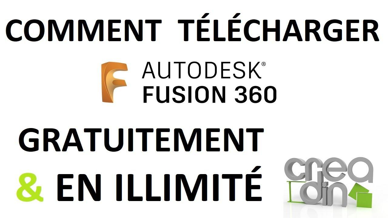 Comment télécharger FUSION 360 gratuitement et en illimité