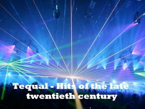 Tequal - Hity końca XX wieku - Hits of the late twentieth century