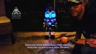 parabot evp session conducted via autonomous robot april 2017 prism paranormal research