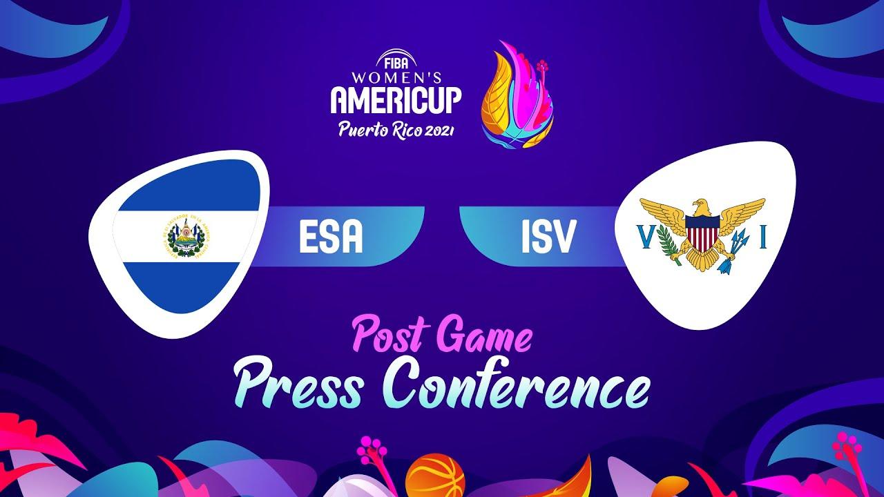 El Salvador v US Virgin Islands - Press Conference | FIBA Women's AmeriCup 2021
