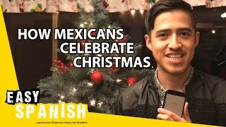 How Mexicans celebrate Christmas | Super Easy Spanish 9