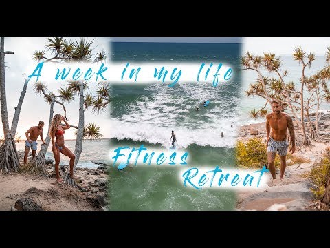 Fitness retreat   A week in my life