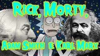 Baixar Rick & Morty, Adam Smith & Karl Marx - Meteoro
