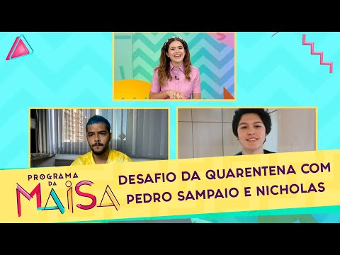 desafio-da-quarentena-com-pedro-sampaio-e-nicholas-|-programa-da-maisa-(18/07/20)