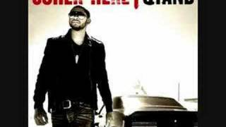 Usher Here I stand-Before I met you