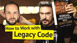 How to Work with Legacy Code ☠️