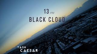 Tash Caesar // Blackcloud
