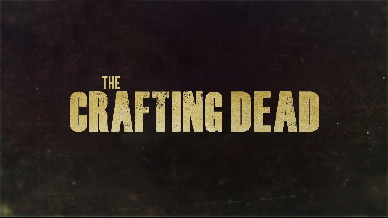 Crafting Dead V