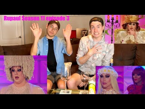 Rupaul's Drag Race Season 11 Episode 3 Reaction!