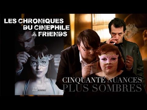 Les chroniques du cinéphile - 50 nuances plus sombres (Feat L'amicale du Geek)