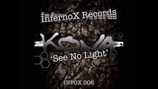KONA  -  See No Light  10.02.14 (Official Promo)
