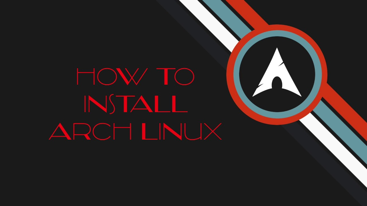 How to Install Arch Linux in 2019 [Step by Step Guide]