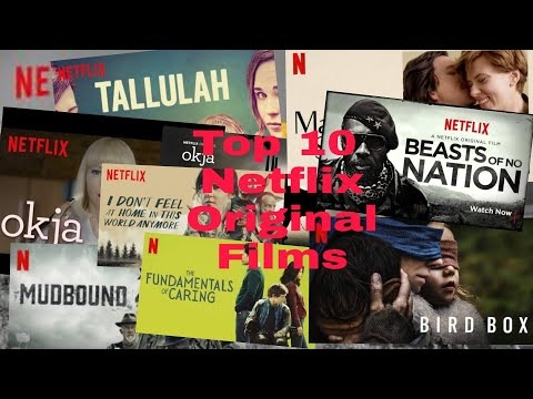 Top 10 Best Netflix Original Movies