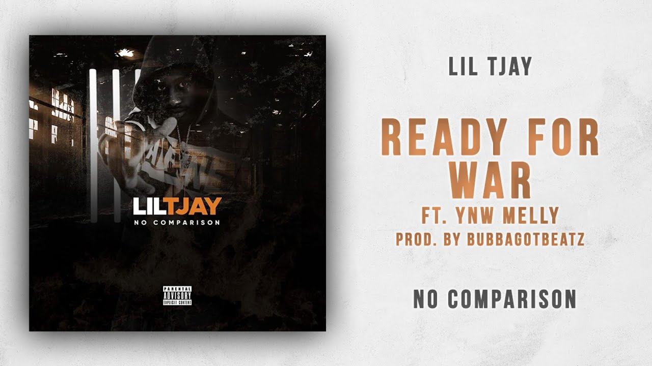DOWNLOAD NOW] Lil Tjay - Ready For War Ft  YNW Melly Mp3