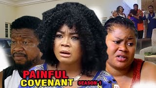 Painful Covenant Season 1 - Rachael Okonkwo 2017 Latest Nigerian Nollywood Movie Full HD