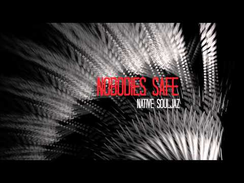 Native Souljaz - Nobodies Safe (A Tribe Called Red Remix)