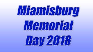 2018 Miamisburg Memorial Day