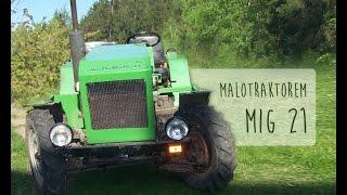Mig 21 : Malotraktorem