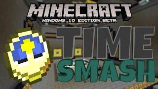 [MINECRAFT] - FIRST PC CUSTOM MAP!! - Time Smash [1]
