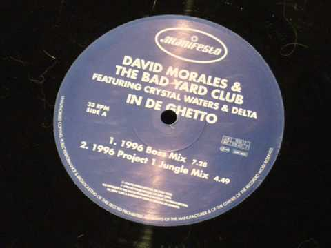 In the Ghetto - David morales & the yard club Feat. Crystal water