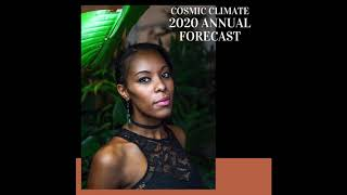 Cosmic Climate: 2020 Annual Forecast