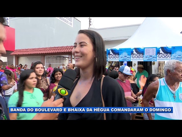 Banda do Boulevard e Bhaixa da Hégua comandaram o domingo