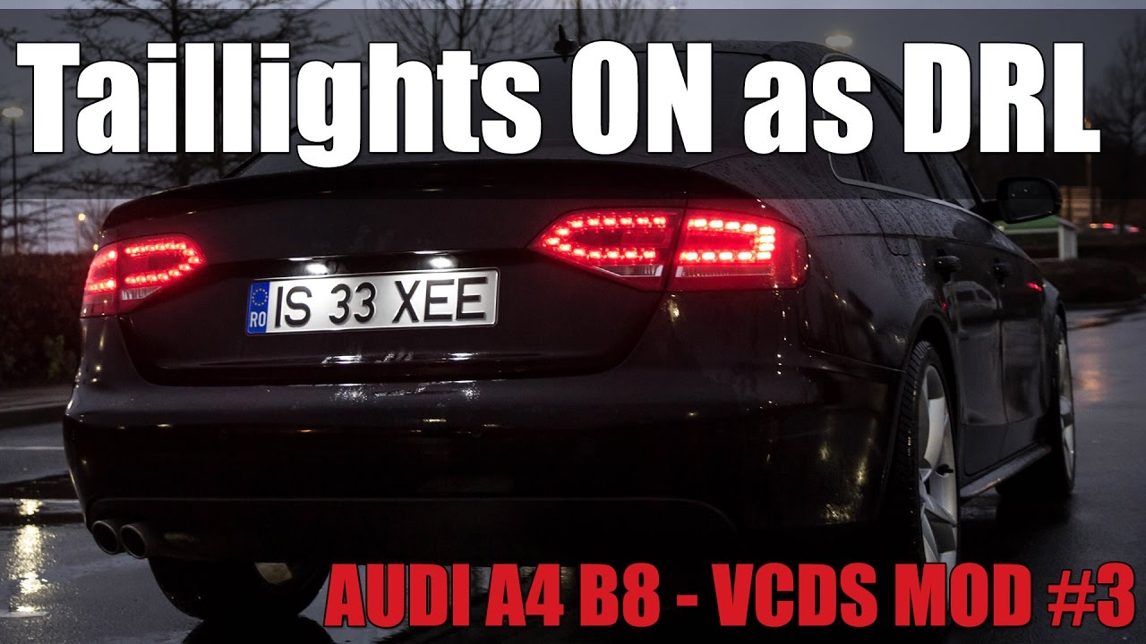audi a4 b8 vcds mod 3 taillight on with drl youtube. Black Bedroom Furniture Sets. Home Design Ideas