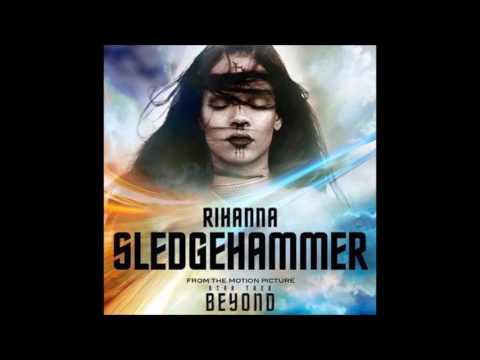 Rihanna - Sledgehammer Ft Sia