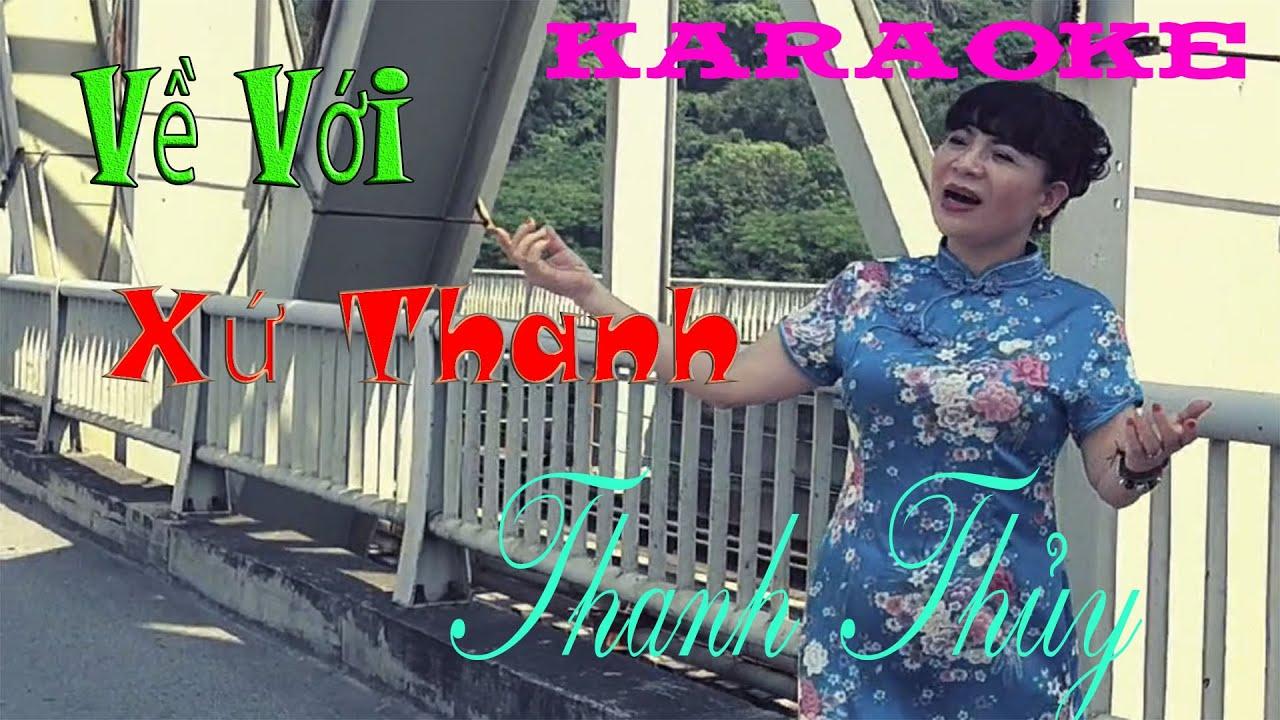 karaoke Về Với Xứ Thanh - Thủy Hoàng - Tone Nữ