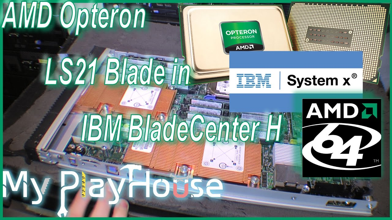 AMD Opteron CPUs in LS21 BladeCenter H & ESXi 6 0 - 246