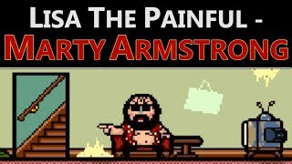 LISA the Painful - Marty Armstrong