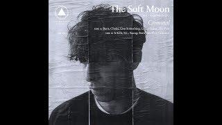 The Soft Moon - Criminal (Full Album)