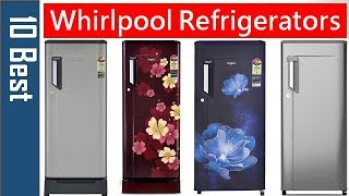 Best Whirlpool Refrigerator in India | Whirlpool Refrigerator Price List 5 Star