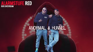 ANORMAL HUNNEL@Alarmstufe Red