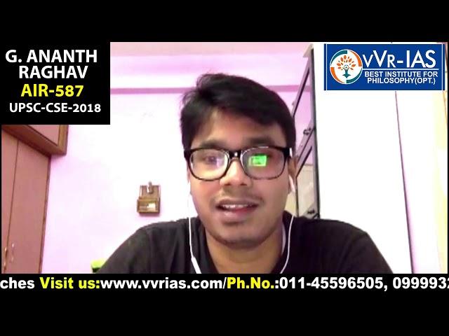 UPSC - 2018 TOPPER : G. ANANTH RAGHAV, AIR-587 by vVR-IAS