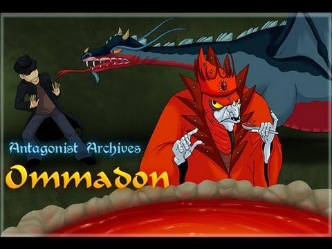 The Antagonist Archives Episode 2 - Ommadon