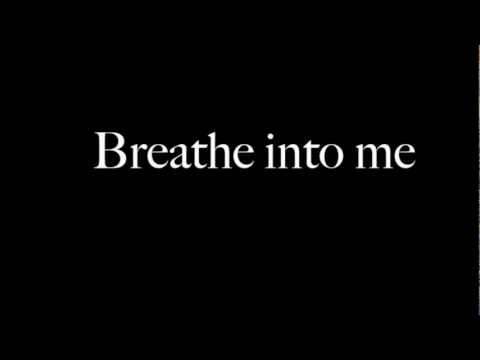 RED ~ Breathe Into Me ~ Lyrics