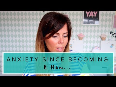 ANXIETY SINCE BECOMING A MUM/TIPS FOR DEALING WITH ANXIETY