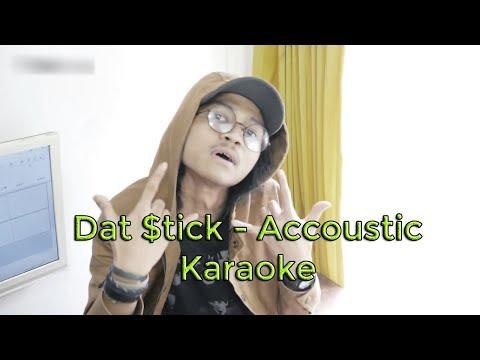 Dat $tick Skinnyfabs Karaoke