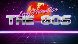 LostParadise-The 80s