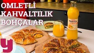 Omletli Kahvaltılık Bohçalar (Hayata Başka Bak!) | Yemek.com