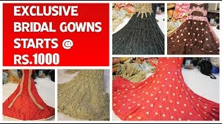 Bridal And Party Wear Gown Collections Starts @ Rs.1000 | Rang Mandir Sowcarpet
