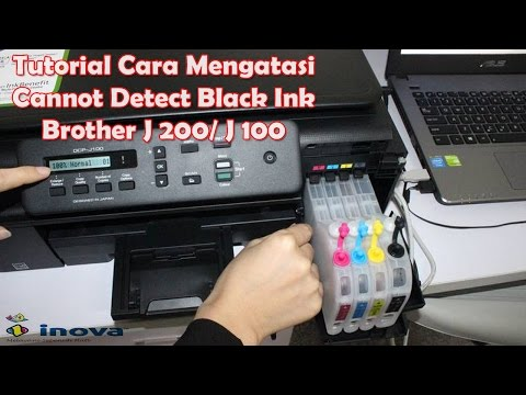 Brother Printer J 200  Cara Mengatasi Cannot Detect Black INk