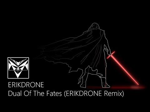 Star Wars - Dual Of The Fates (ERIKDRONE Remix)