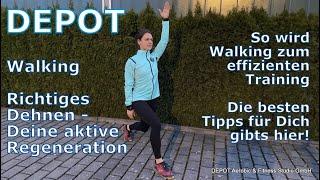 DEPOT Walking Richtig Dehnen & Trainingstipps