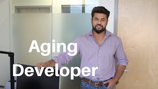 Aging Software Developer ( You will go through this! )