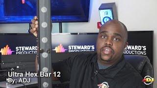 ADJ Ultra Hex Bar 12 Review