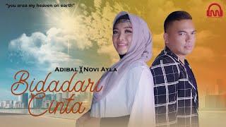 ADIBAL feat NOVI AYLA - BIDADARI CINTA [Official Music Video]
